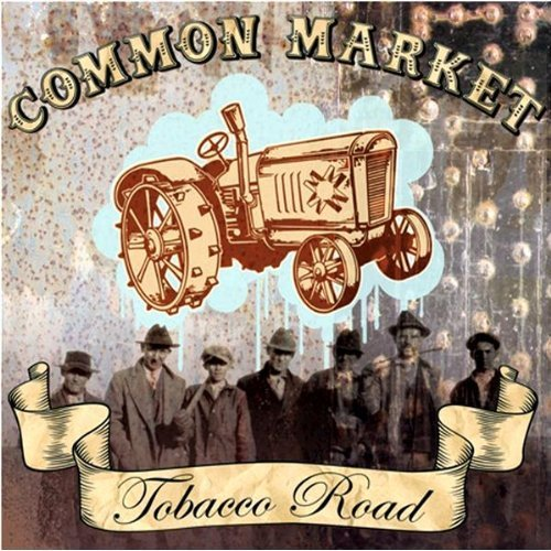Common Market, 'Tobacco Road' (Hyena)
