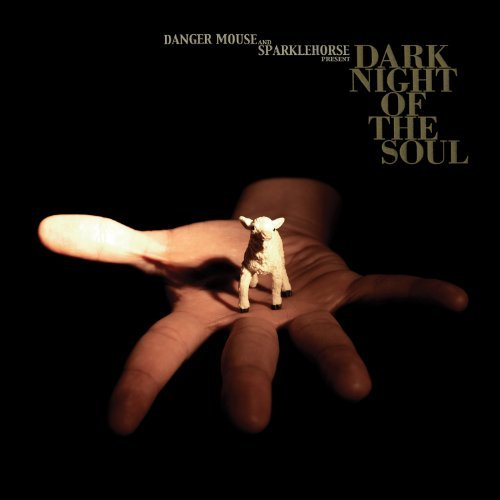 Danger Mouse and Sparklehorse Present: 'Dark Night of the Soul' (EMI)