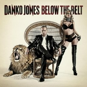 Danko Jones, 'Below the Belt' (Bad Taste/Caroline)