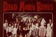 Dead Man's Bones, 'Dead Man's Bones' (Anti-)