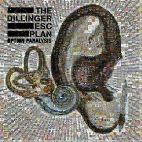Dillinger Escape Plan, 'Option Paralysis' (Party Smasher/Season of Mist)