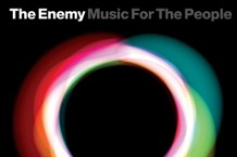 The Enemy UK, 'Music for the People' (Warner Bros.)
