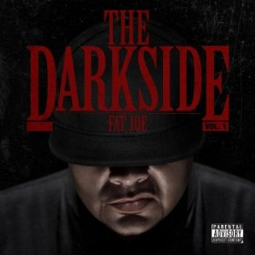 Fat Joe, 'The Darkside Vol. 1′ (Terror Squad/E1)