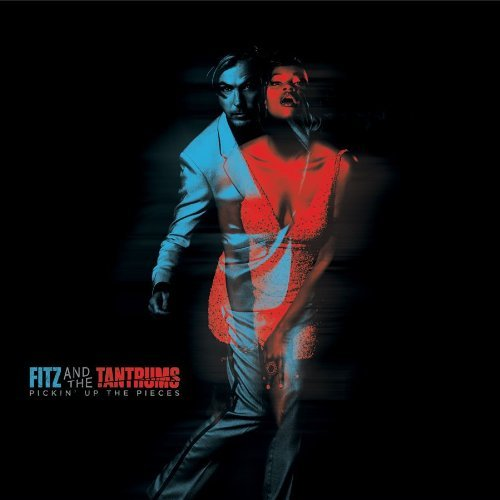 Fitz & the Tantrums, 'Pickin' Up the Pieces' (Dangerbird)