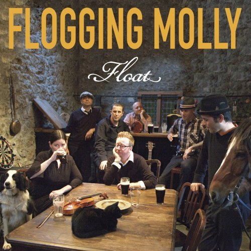 Flogging Molly, 'Float' (Sideonedummy)