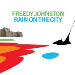 Review: Freedy Johnston, 'Rain on the City'