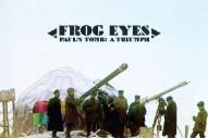 Frog Eyes, 'Paul's Tomb: A Triumph' (Dead Oceans)