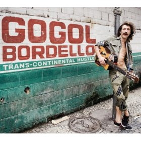 Gogol Bordello, 'Trans-Continental Hustle' (American)