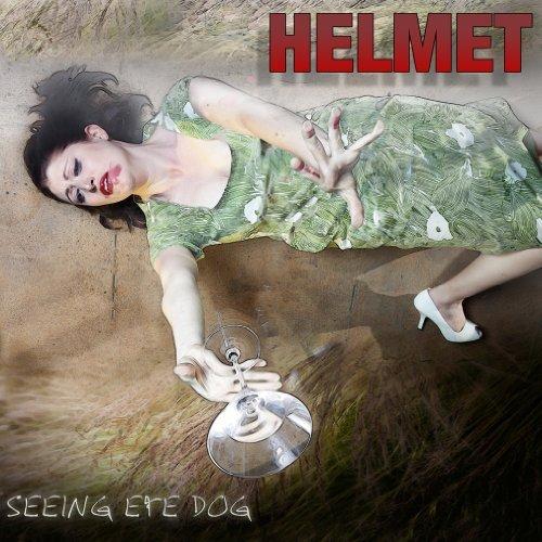 Helmet, 'Seeing Eye Dog' (Work Song)