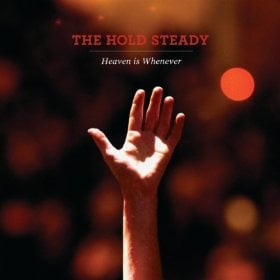 The Hold Steady 'Heaven Is Whenever' (Vagrant)