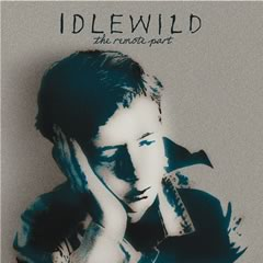 Idlewild, 'The Remote Part' (Capitol)