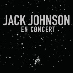 Jack Johnson, 'En Concert' (Brushfire)