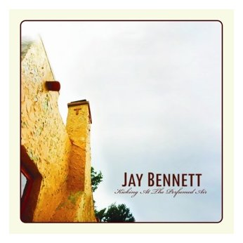 Jay Bennett, 'Kicking at the Perfumed Air' (Rock Proper)