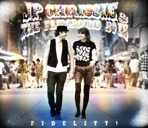 JP, Chrissie and the Fairground Boys, 'Fidelity' (La Mina/Rocket Science)
