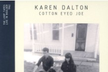 Karen Dalton, 'Cotton Eyed Joe' (Delmore Recordings)
