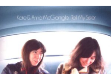 Kate & Anna McGarrigle, 'Tell My Sister' (Nonesuch)