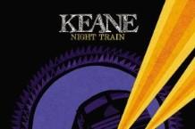 Keane, 'Night Train' (Cherrytree/Interscope)