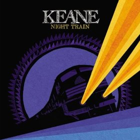 Keane, 'Night Train' (Cherrytree/Interscope)