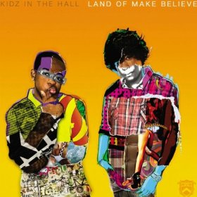 Kidz in the Hall, 'Land of Make Believe' (Duckdown)
