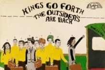 Kings Go Forth, 'The Outsiders Are Back' (Luaka Bop)