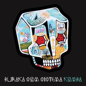 Buraka Som Sistema, 'Komba' (Enchufada)