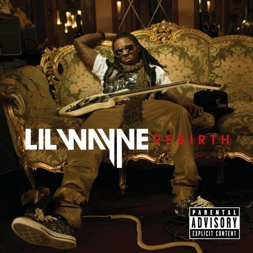 Lil Wayne, 'Rebirth' (Cash Money/Universal)