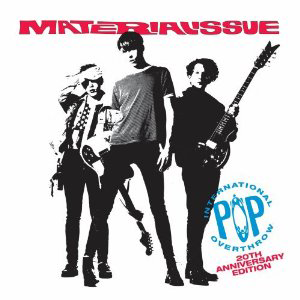 Material Issue, 'International Pop Overthrow: 20th Anniversary Edition' (Hip-O/UME)