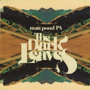Matt Pond PA, 'The Dark Leaves' (Altitude)