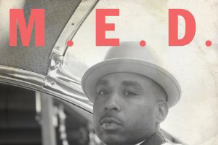 M.E.D., 'Classic' (Stones Throw)