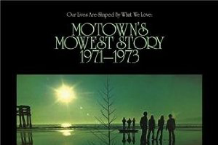 Various Artists, 'Our Lives Are Shaped by What We Love: Motown's Mowest Story 1971-1973′ (Light In The Attic)