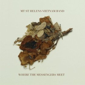 Mt. St. Helens Vietnam Band, 'Where the Messengers Meet' (Dead Oceans)
