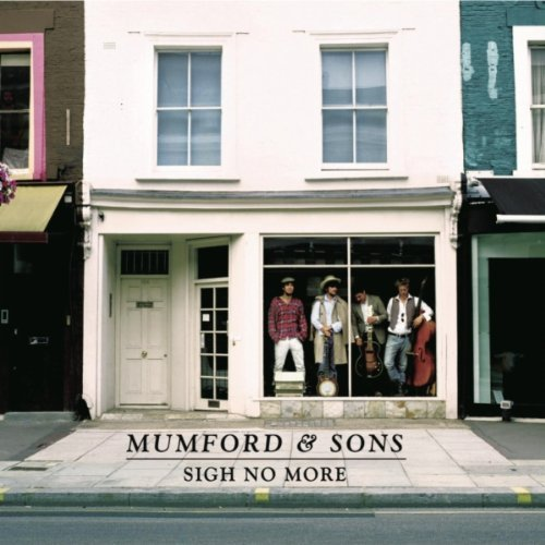 Mumford & Sons, 'Sigh No More' (Gentlemen of the Road/Glassnote)