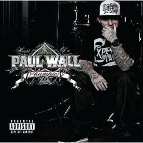 Paul Wall, 'Heart of a Champion' (Swishahouse/Asylum)