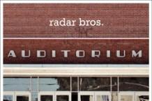 Radar Bros., 'Auditorium' (Merge)