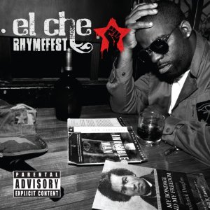 Rhymefest, 'El Che' (dN Be)