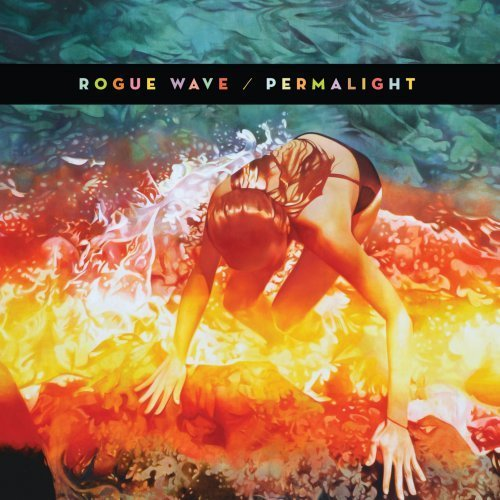 Rogue Wave, 'Permalight' (Brushfire)