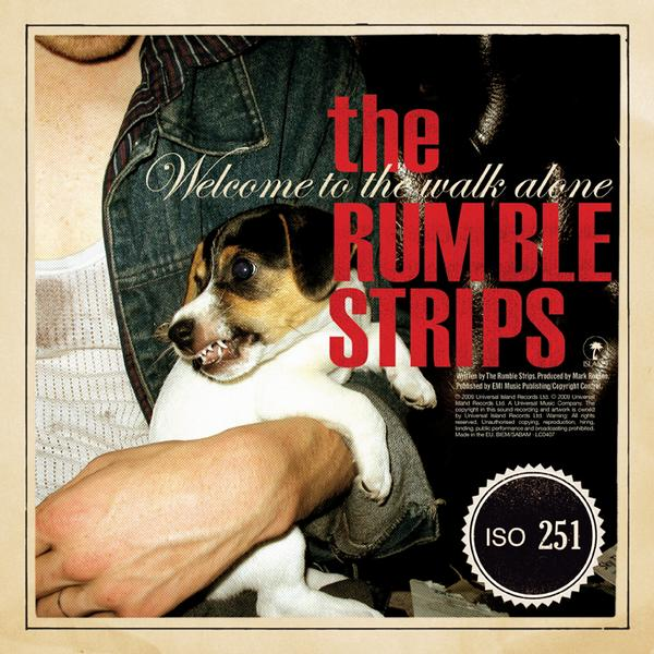 The Rumble Strips, 'Welcome to the Walk Alone' (Island)