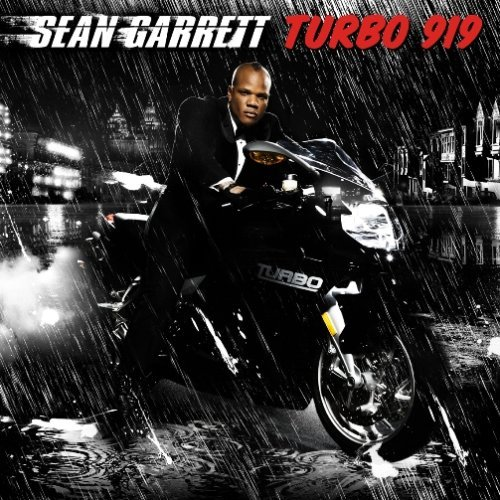 Sean Garrett, 'Turbo 919′ (Bet I Penned It Music/Interscope)