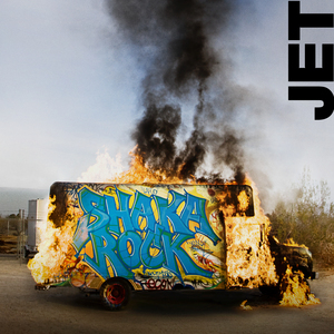 Jet, 'Shaka Rock' (Real Horrorshow/Five Seven)