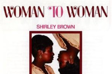 Shirley Brown, 'Woman to Woman' (Stax)