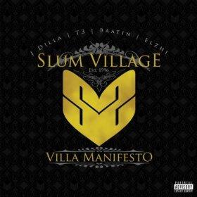 Slum Village, 'Villa Manifesto' (E1)