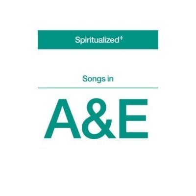 Spiritualized, 'Songs in A&E' (Fontana/Spaceman)