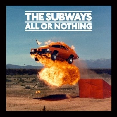 The Subways, 'All or Nothing' (Warner Bros./Sire)