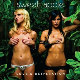 Sweet Apple, 'Love and Desperation' (Tee Pee)