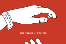 The Antlers, 'Hospice' (Frenchkiss)