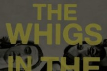The Whigs, 'In the Dark' (ATO)