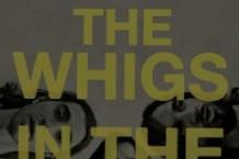 The Whigs, 'In the Dark' (ATO)