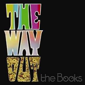 The Books, 'The Way Out' (Temporary Residence)
