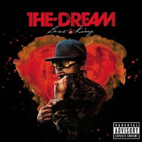 The-Dream, 'Love King' (Radio Killa/Def Jam)