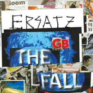 The Fall, 'Ersatz G.B.' (MVD/Cherry red)